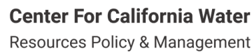 Center for California Water Resources Policy and Management